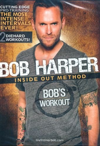 Bob Harper Inside Out Method - Bob's Workout