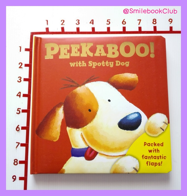 PEEKABOO! With Spotty Dog : Packed with fantastic flaps!