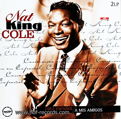 Nat King Cole - Cole Espanol / A Mis Amigos 2lp NEW