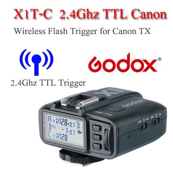 Godox X1T-C Auto TTL 2.4Ghz Wireless Trigger TX for Canon Flash speedlite ตัวส่งแฟลชไร้สายแบบออโต้