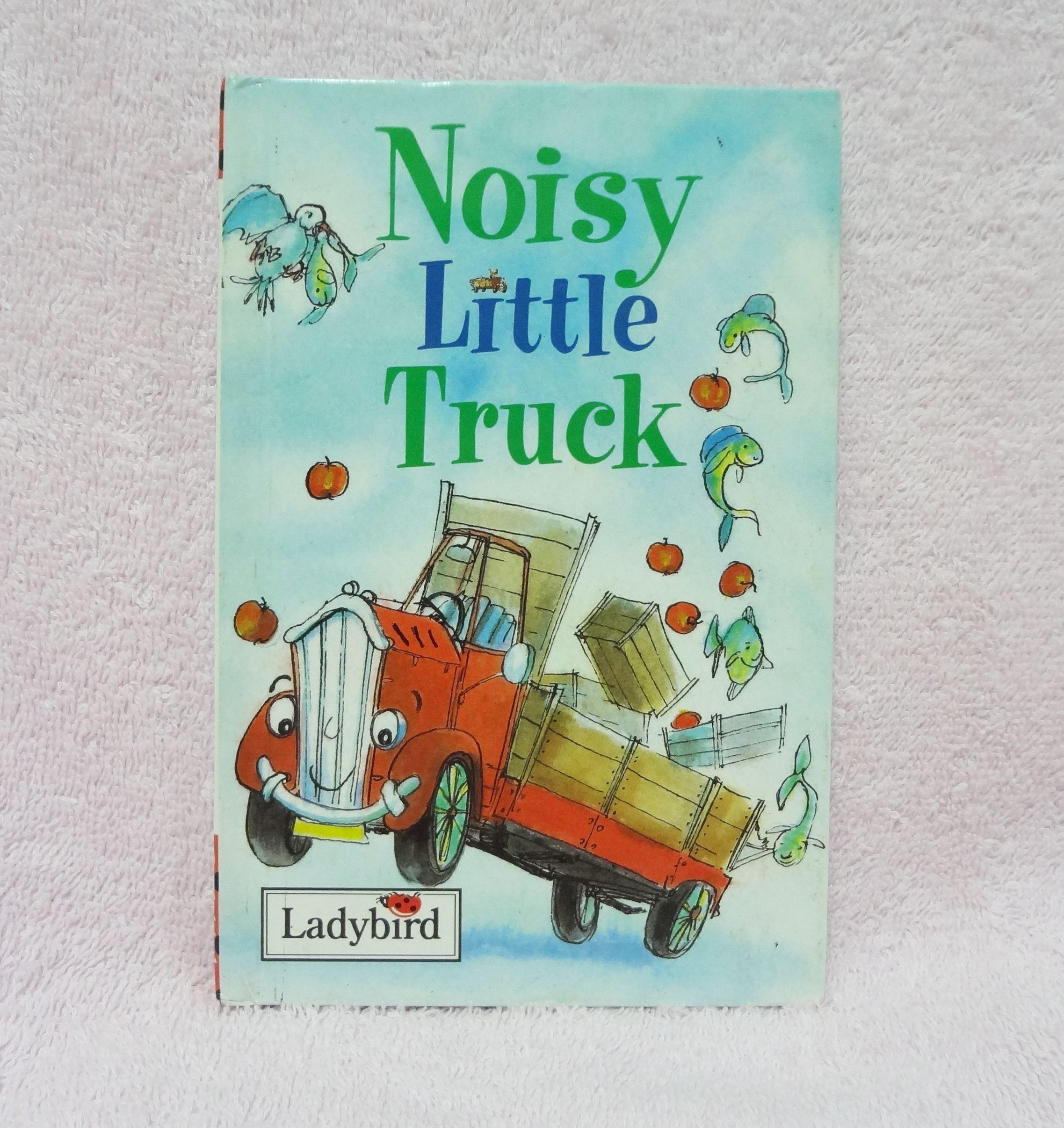 หนังสือนิทานเรื่อง Noisy Little Truck ของ Ladybird