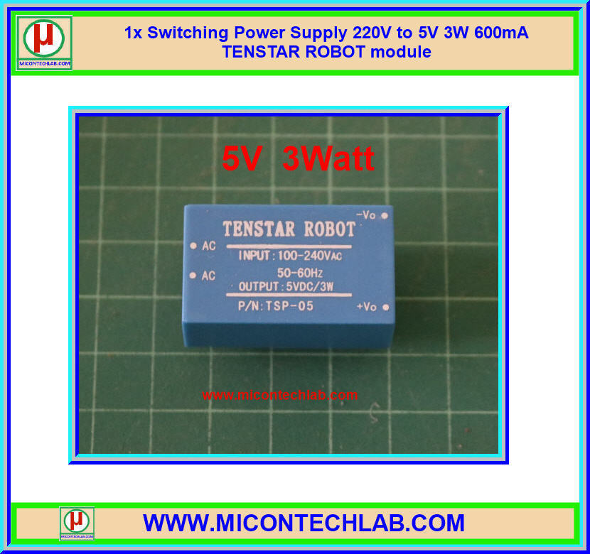 1x Switching Power Supply 220V to 5V 3W 600mA TENSTAR ROBOT module